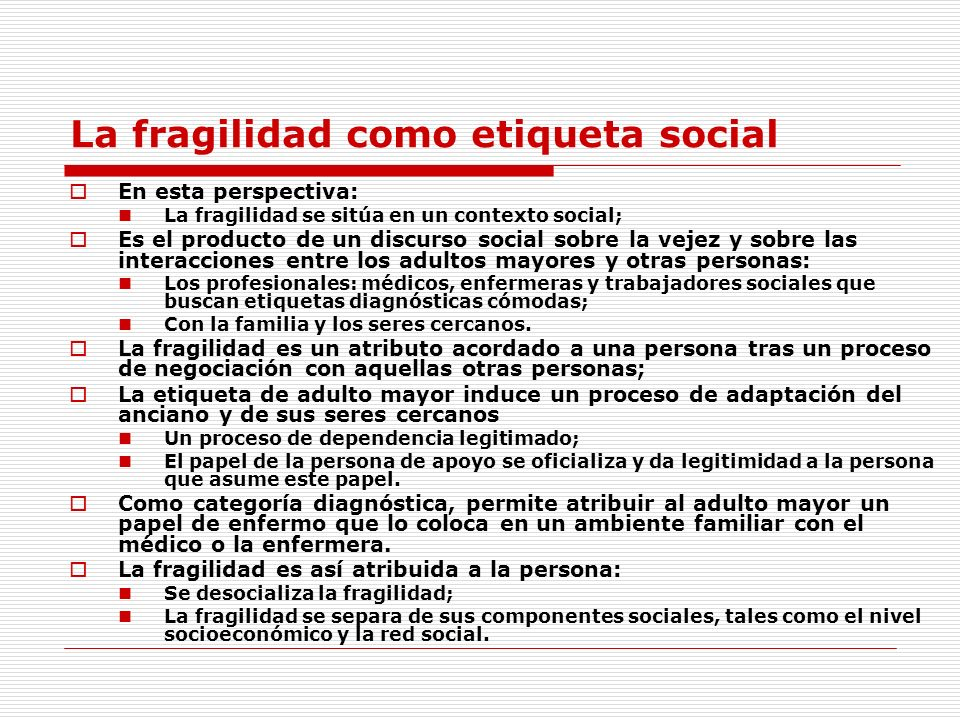 La fragilidad como etiqueta social