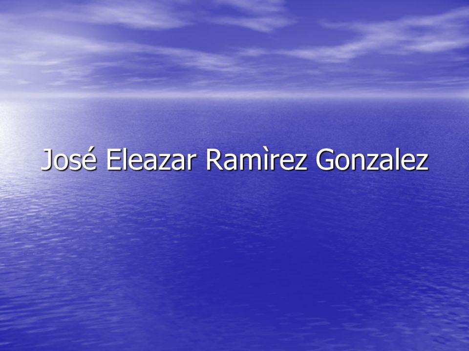José Eleazar Ramìrez Gonzalez