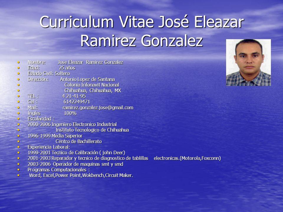 Curriculum Vitae José Eleazar Ramirez Gonzalez