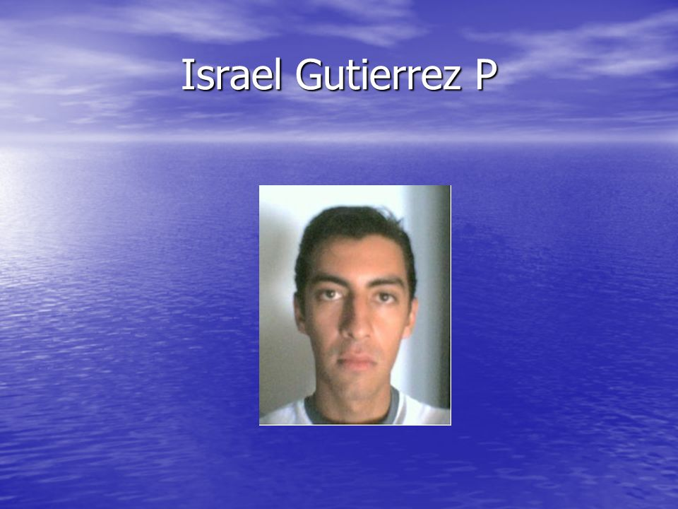 Israel Gutierrez P