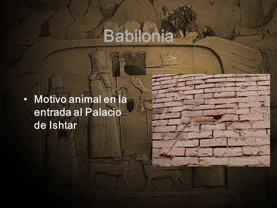 Babilonia Motivo animal en la entrada al Palacio de Ishtar