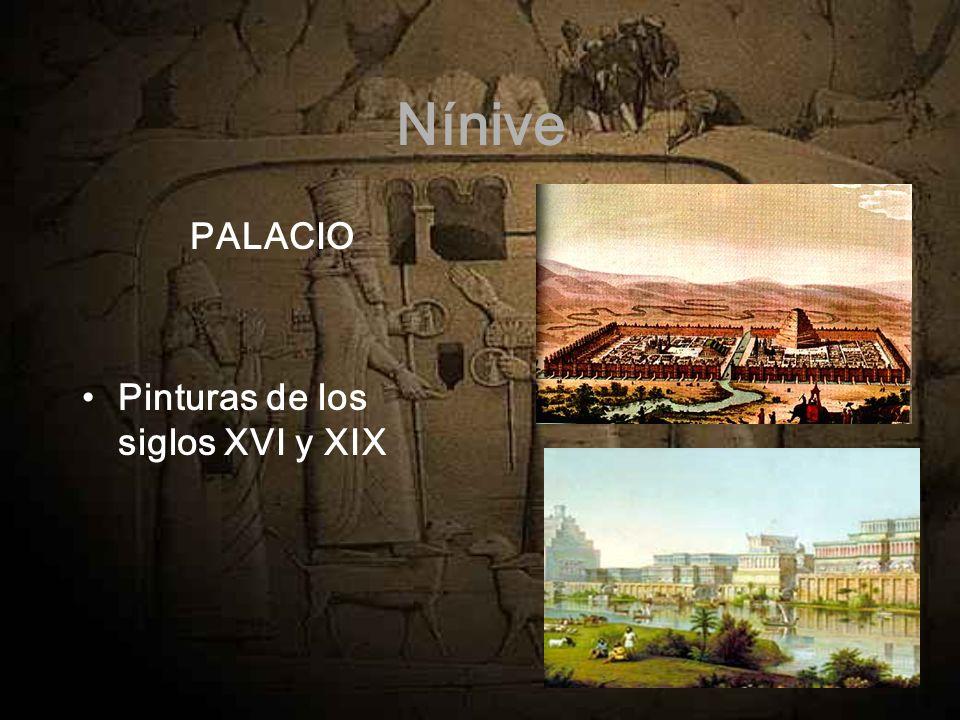 Nínive PALACIO Pinturas de los siglos XVI y XIX