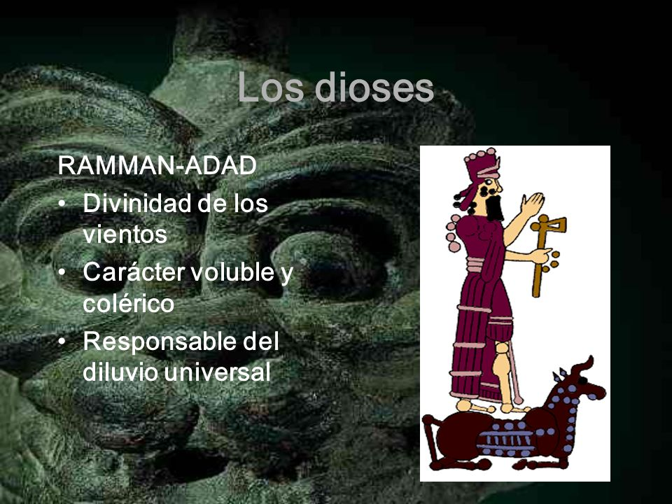 Los dioses RAMMAN-ADAD Divinidad de los vientos
