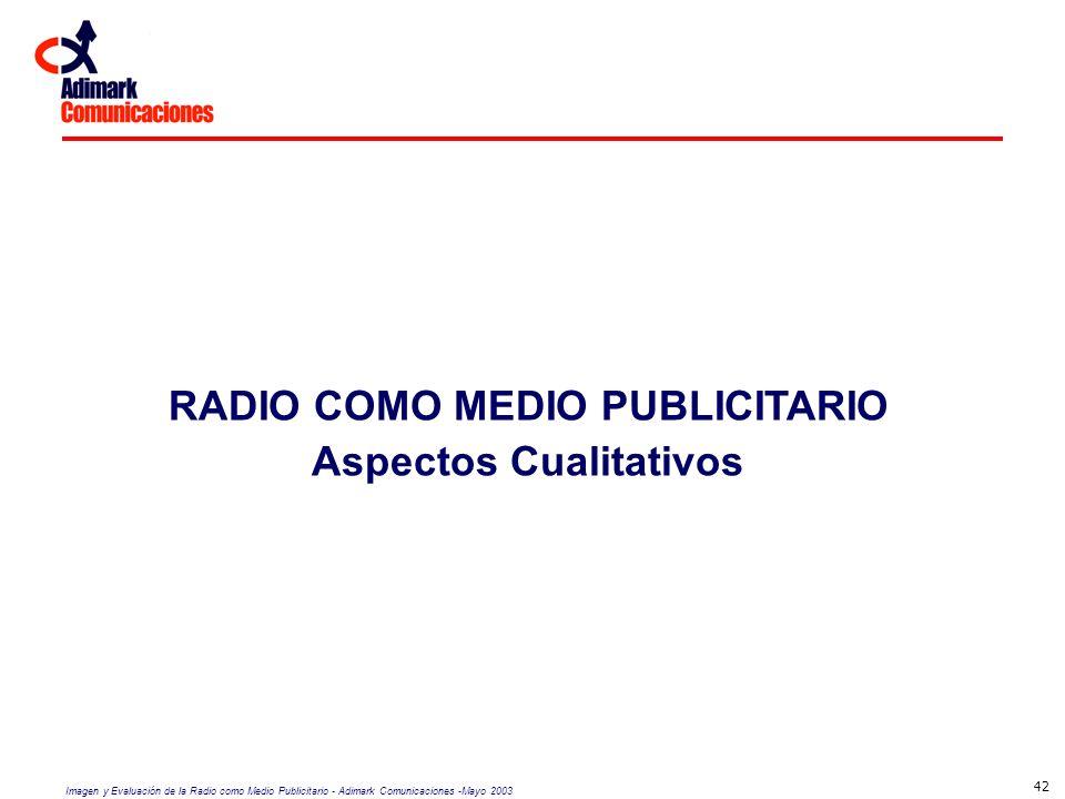 RADIO COMO MEDIO PUBLICITARIO Aspectos Cualitativos