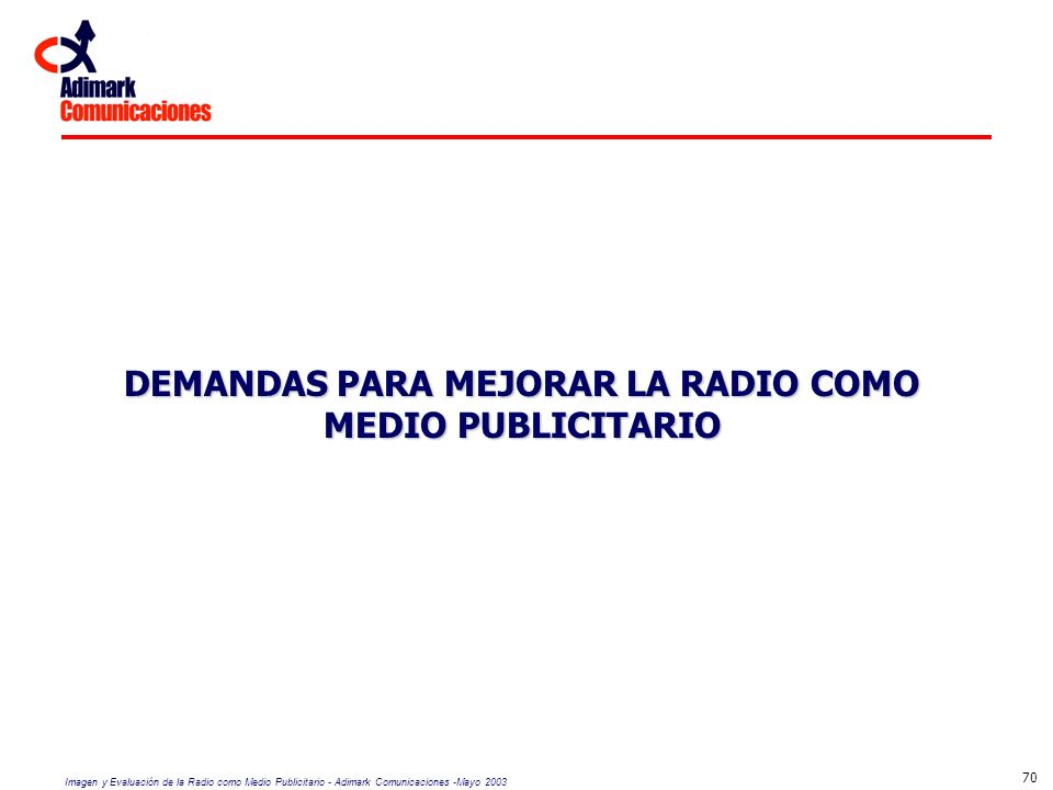DEMANDAS PARA MEJORAR LA RADIO COMO MEDIO PUBLICITARIO