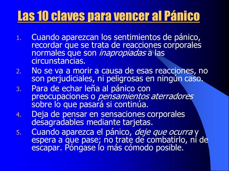Las 10 claves para vencer al Pánico