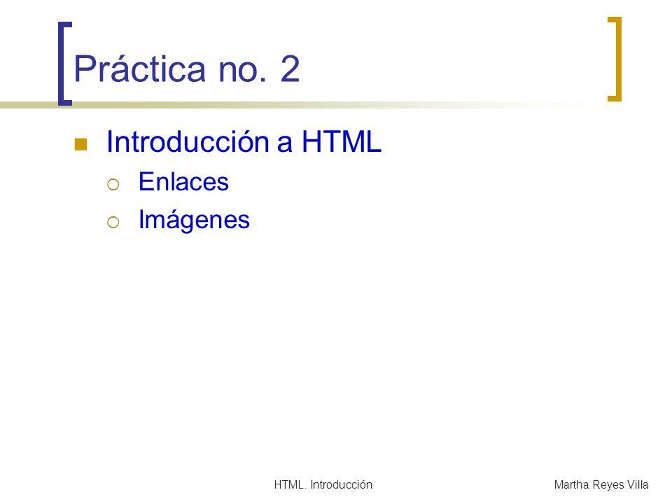 Práctica no. 2 Introducción a HTML Enlaces Imágenes