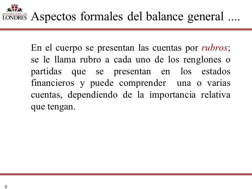 Aspectos formales del balance general ....