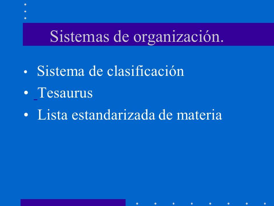Sistemas de organización.