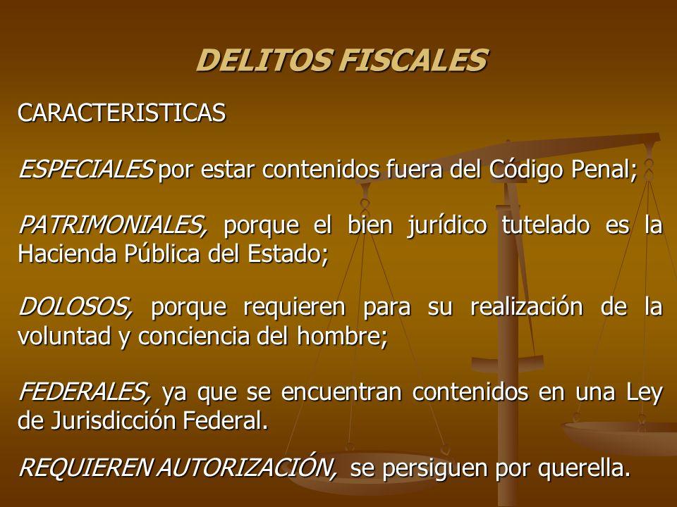 DELITOS FISCALES CARACTERISTICAS