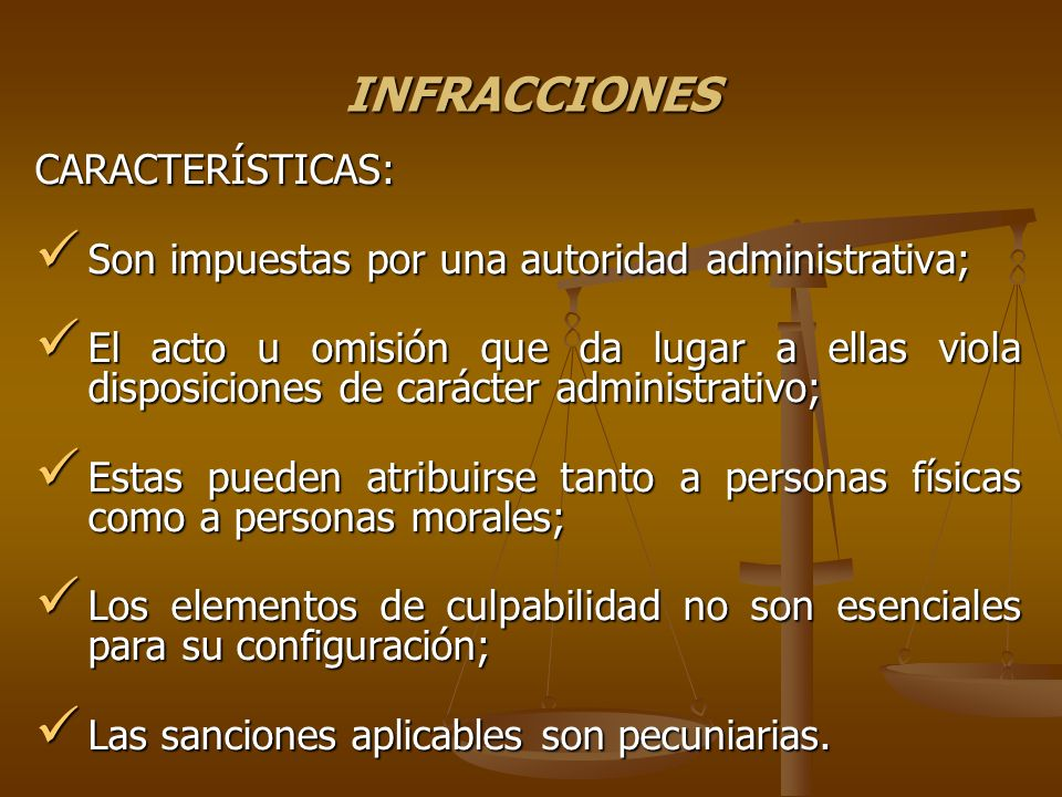 INFRACCIONES CARACTERÍSTICAS: