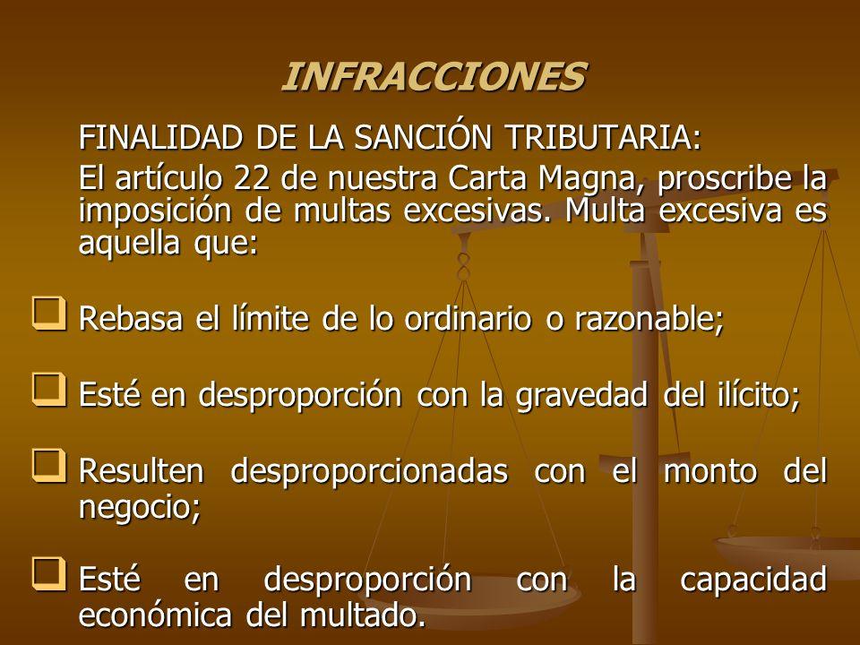 INFRACCIONES FINALIDAD DE LA SANCIÓN TRIBUTARIA: