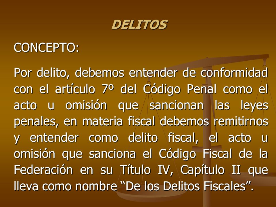 DELITOS CONCEPTO: