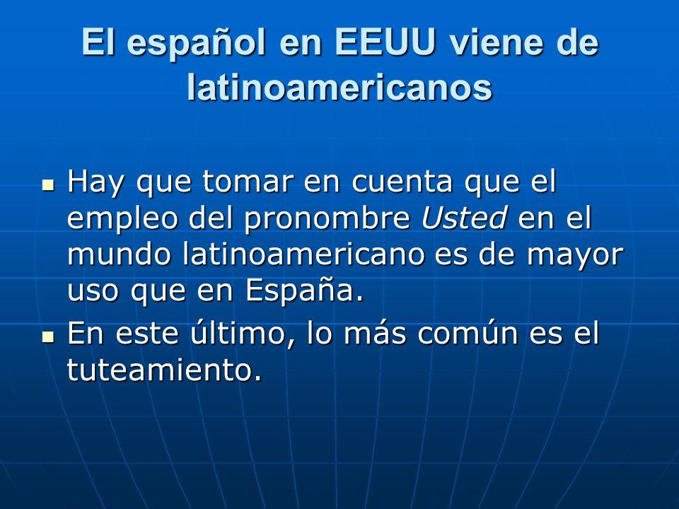 El español en EEUU viene de latinoamericanos