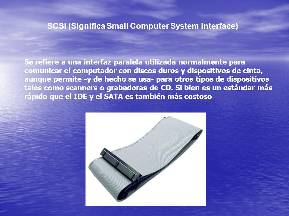 SCSI (Significa Small Computer System Interface)