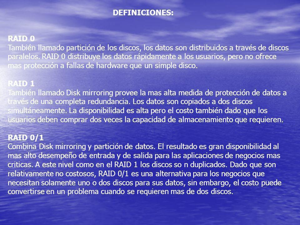 DEFINICIONES: RAID 0.