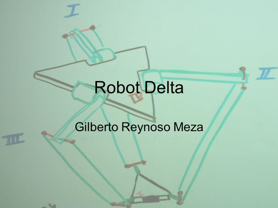Robot Delta Gilberto Reynoso Meza