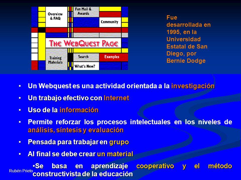Un Webquest es una actividad orientada a la investigación