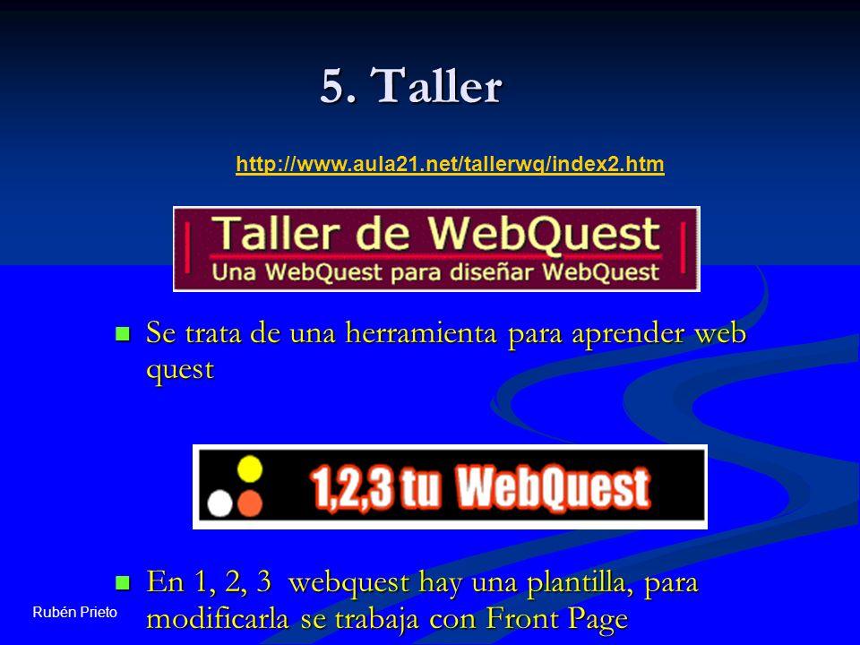 5. Taller Se trata de una herramienta para aprender web quest