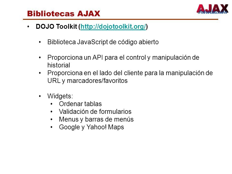 Bibliotecas AJAX DOJO Toolkit (http://dojotoolkit.org/)