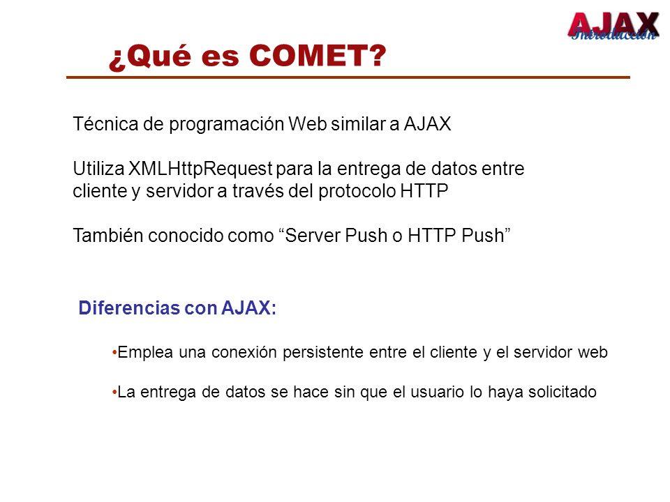 ¿Qué es COMET Técnica de programación Web similar a AJAX