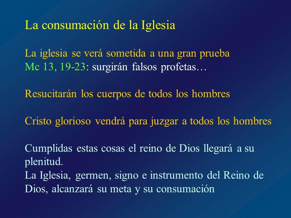 La consumación de la Iglesia