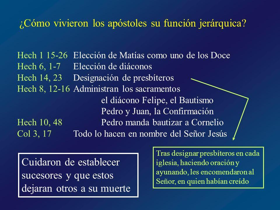¿Cómo vivieron los apóstoles su función jerárquica