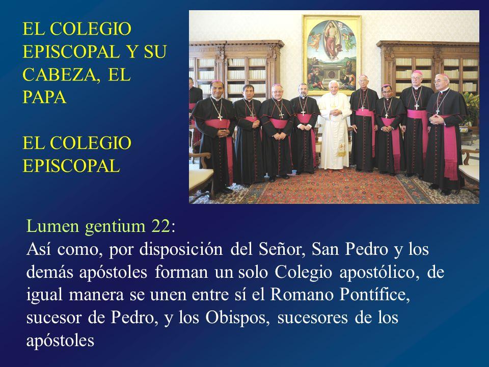 EL COLEGIO EPISCOPAL Y SU CABEZA, EL PAPA