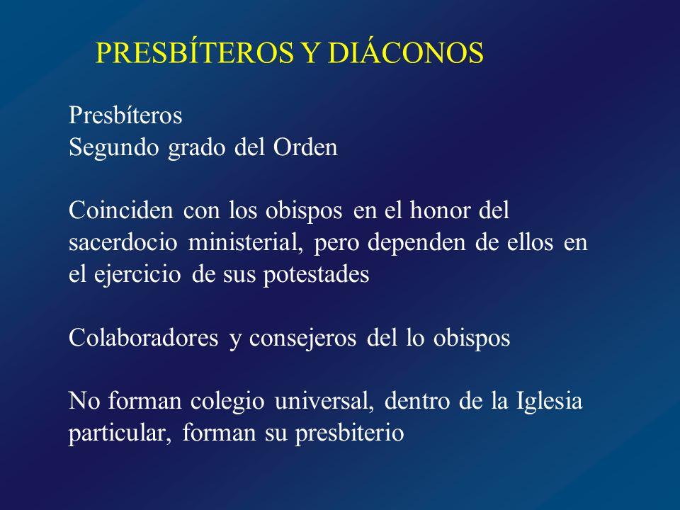PRESBÍTEROS Y DIÁCONOS