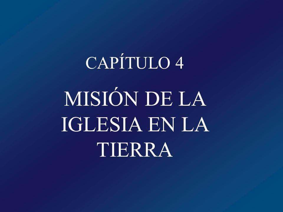 MISIÓN DE LA IGLESIA EN LA TIERRA