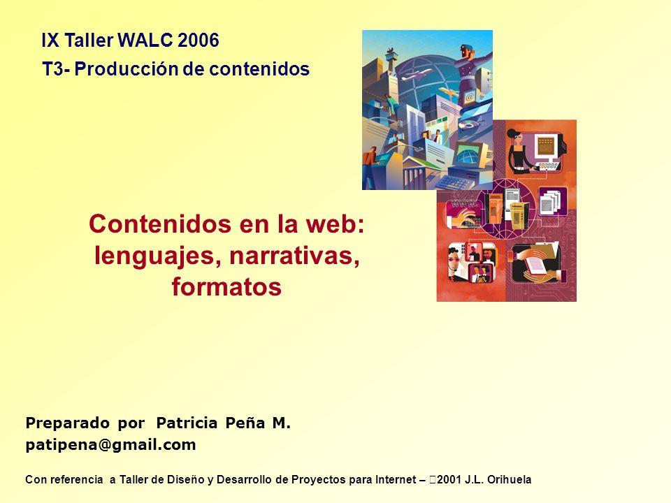 Contenidos en la web: lenguajes, narrativas, formatos
