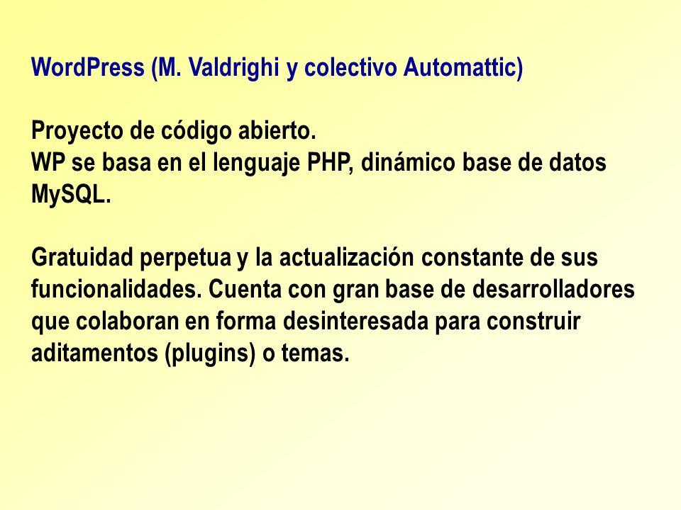 WordPress (M. Valdrighi y colectivo Automattic)