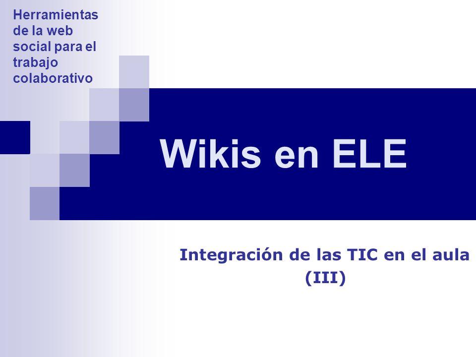 Integración de las TIC en el aula (III)