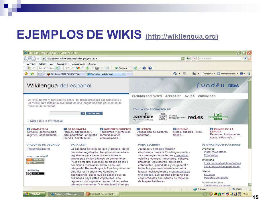 EJEMPLOS DE WIKIS (http://wikilengua.org)