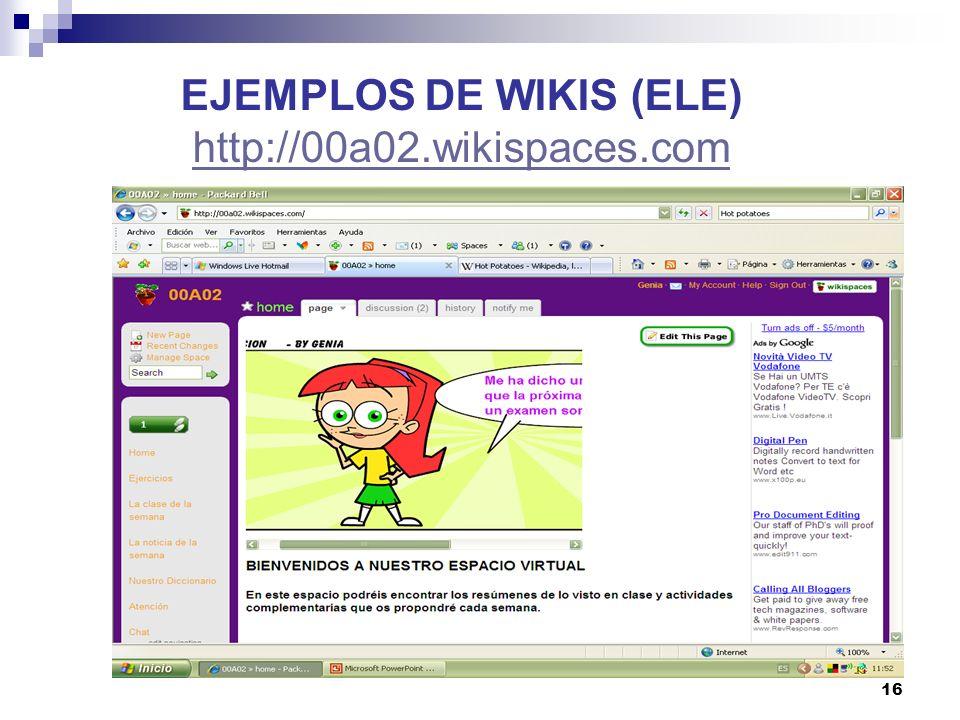 EJEMPLOS DE WIKIS (ELE) http://00a02.wikispaces.com