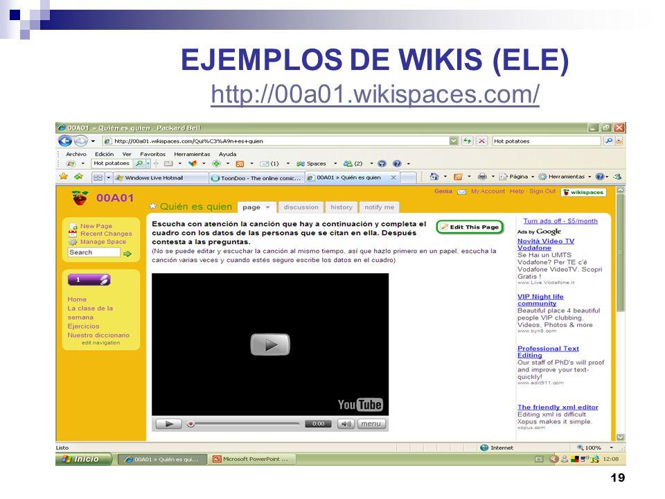 EJEMPLOS DE WIKIS (ELE) http://00a01.wikispaces.com/