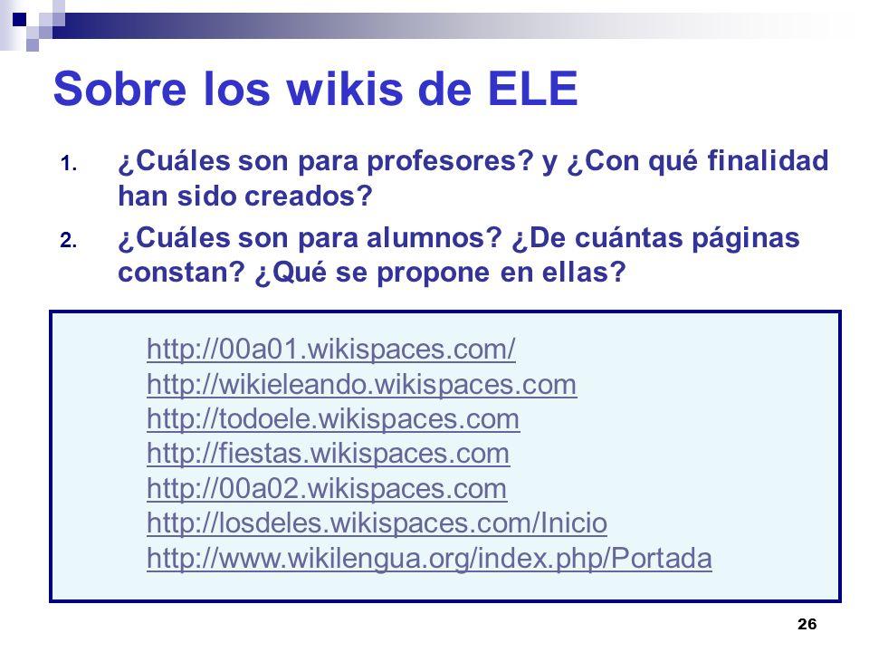 Sobre los wikis de ELE ¿Cuáles son para profesores y ¿Con qué finalidad han sido creados
