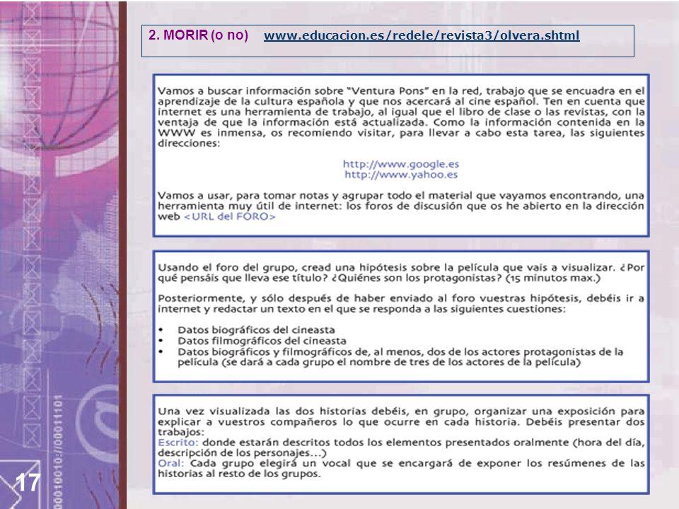2. MORIR (o no) www.educacion.es/redele/revista3/olvera.shtml