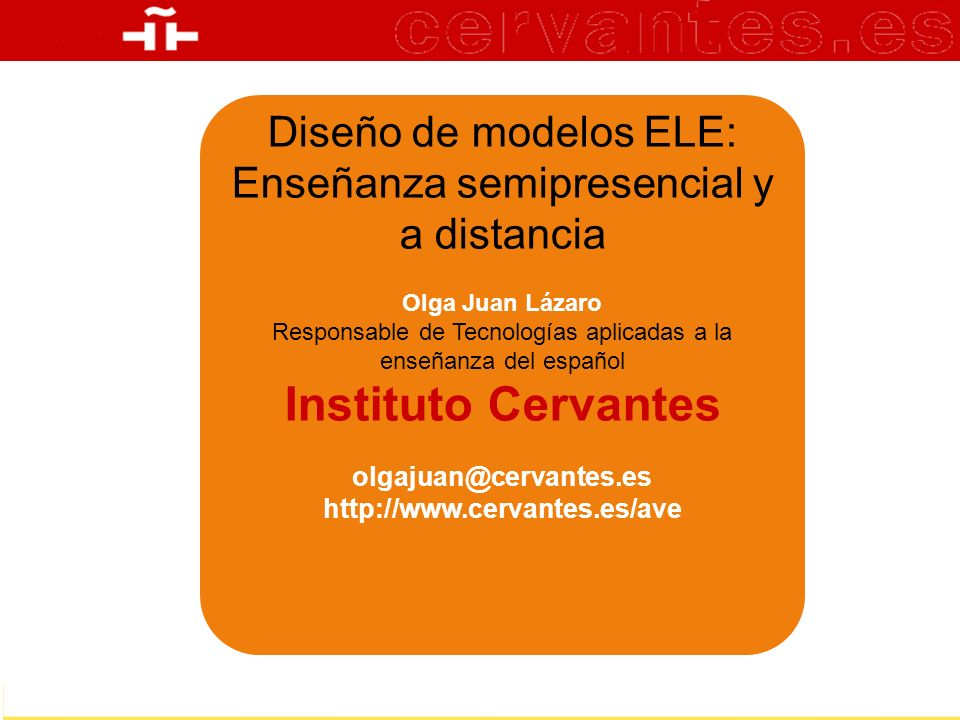 Instituto Cervantes Diseño de modelos ELE: