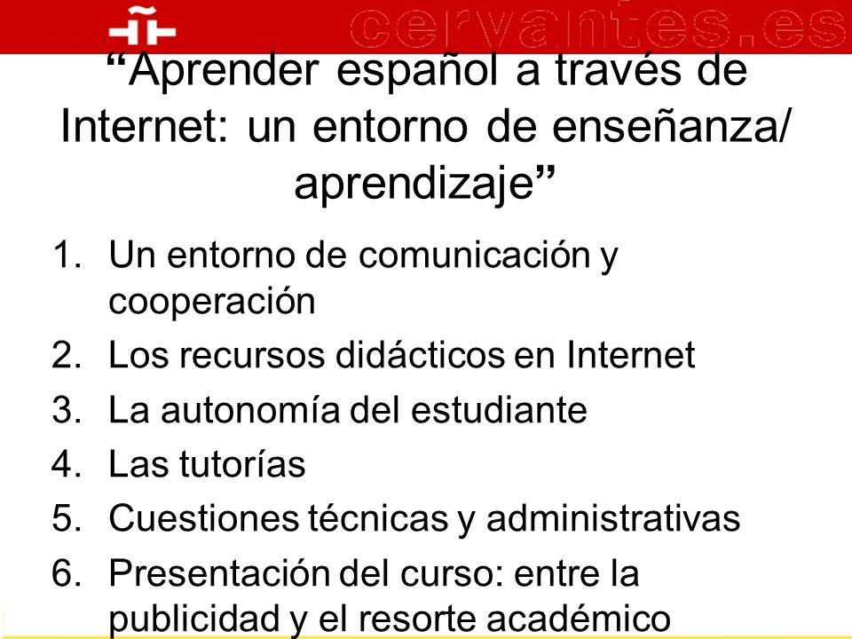 Aprender español a través de Internet: un entorno de enseñanza/ aprendizaje