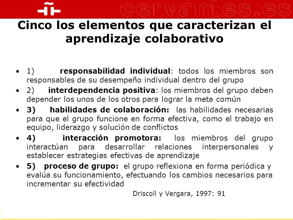 Cinco los elementos que caracterizan el aprendizaje colaborativo