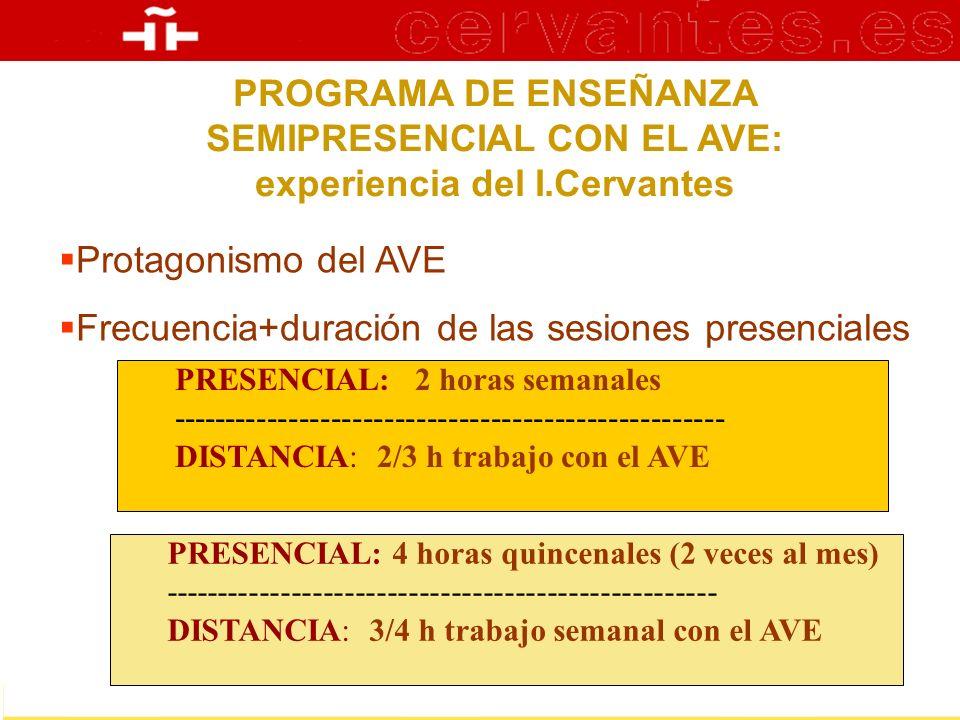 PROGRAMA DE ENSEÑANZA SEMIPRESENCIAL CON EL AVE: