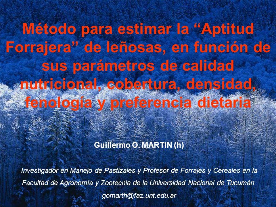 Método para estimar la Aptitud Forrajera de leñosas, en función de sus parámetros de calidad nutricional, cobertura, densidad, fenología y preferencia dietaria