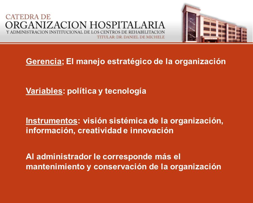 Gerencia; El manejo estratégico de la organización