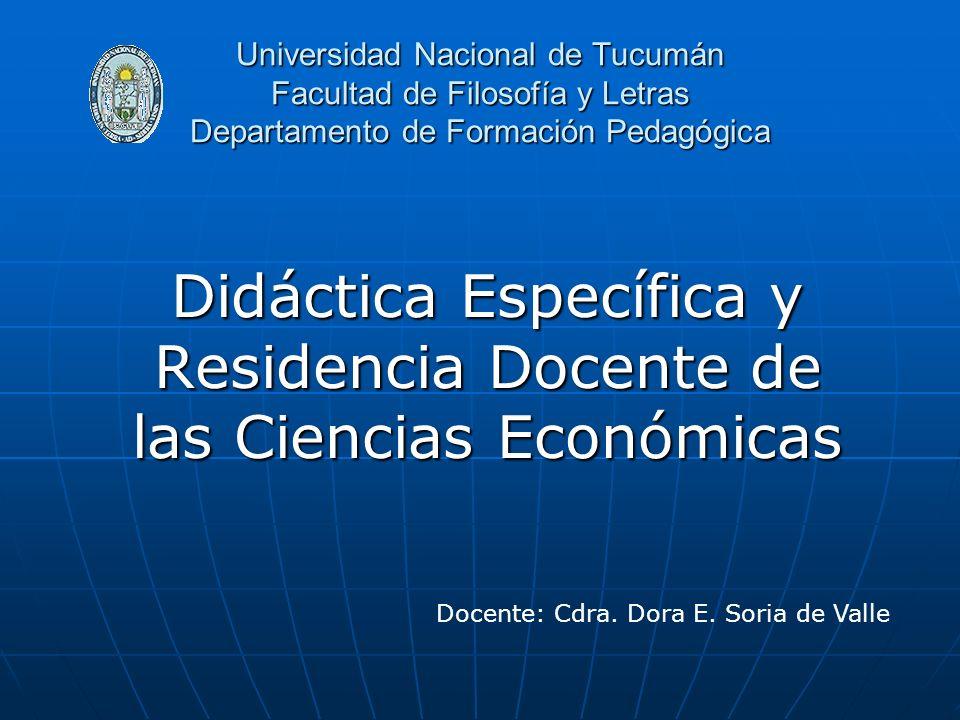 Didáctica Específica y Residencia Docente de las Ciencias Económicas