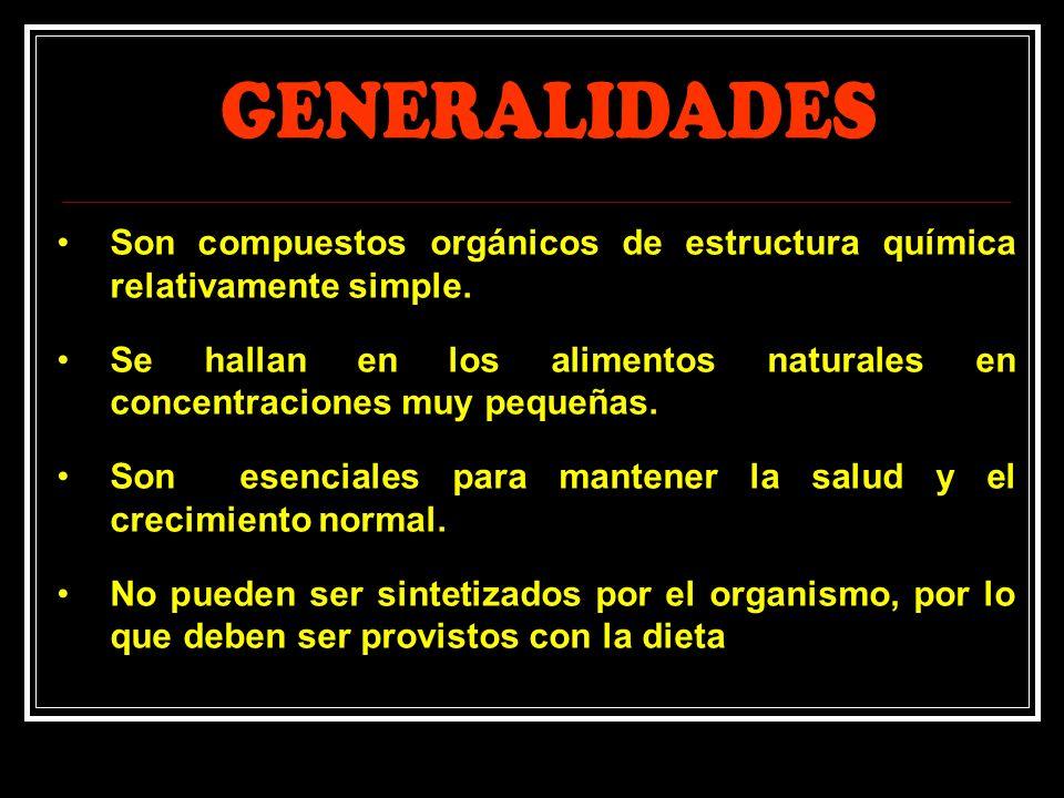 GENERALIDADES Son compuestos orgánicos de estructura química relativamente simple.