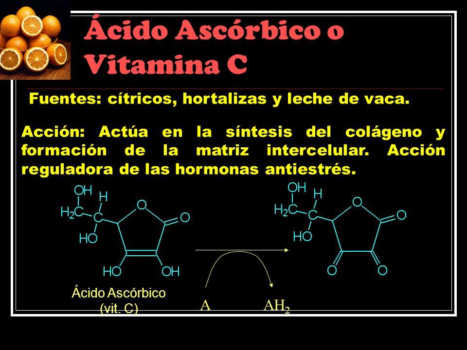 Ácido Ascórbico o Vitamina C