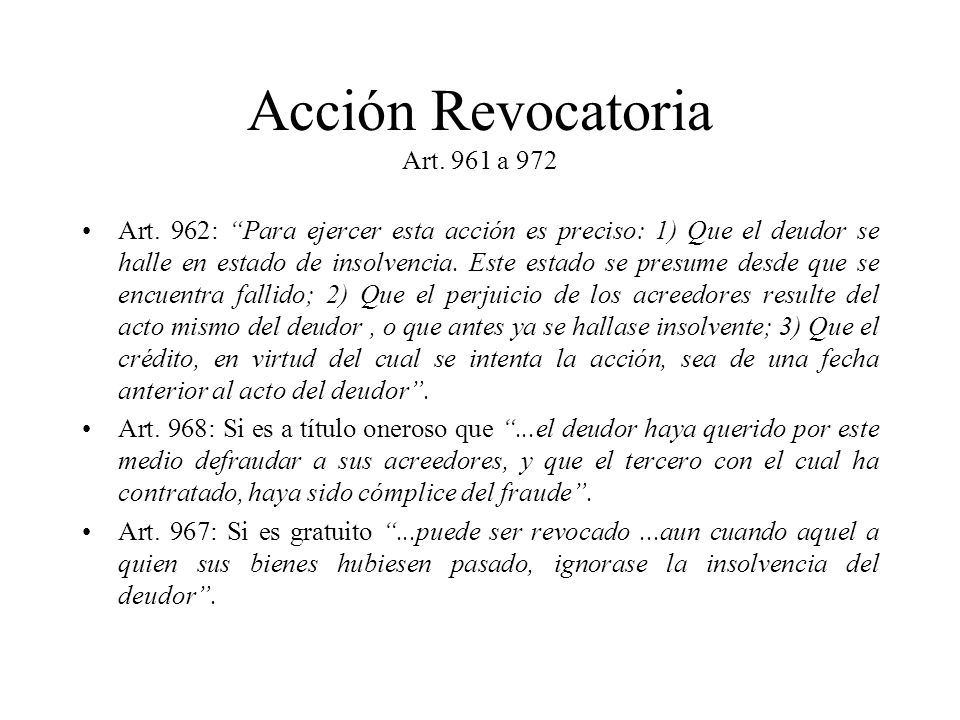 Acción Revocatoria Art. 961 a 972