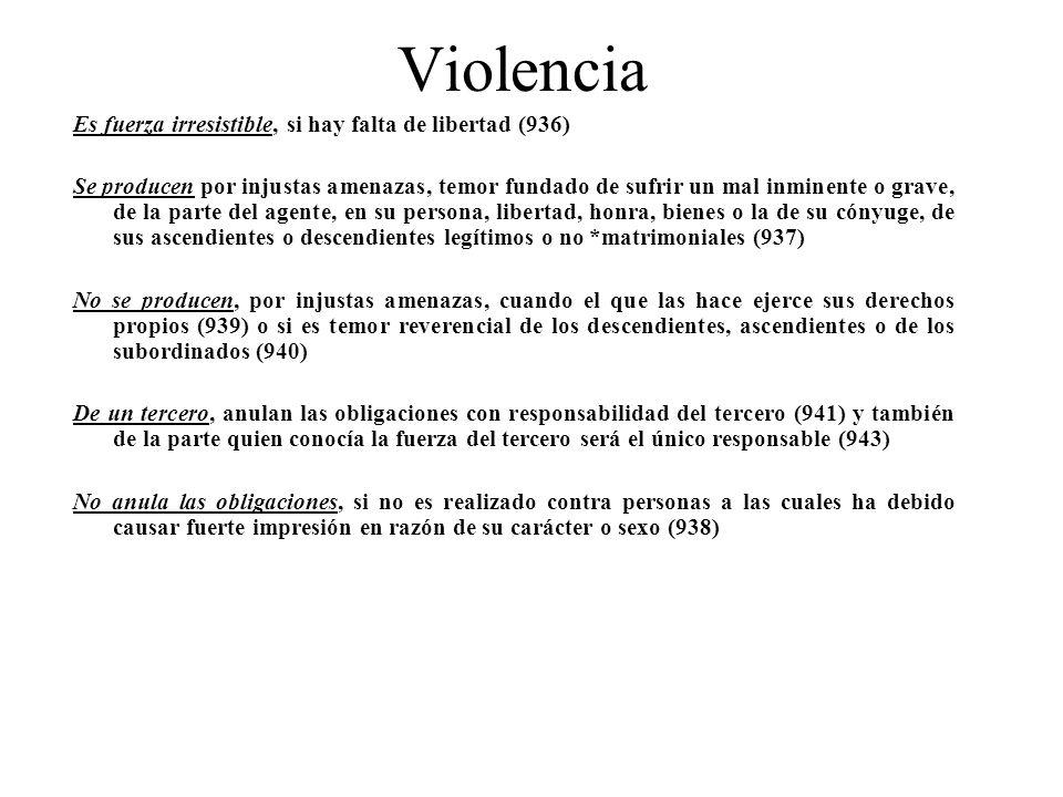 Violencia Es fuerza irresistible, si hay falta de libertad (936)