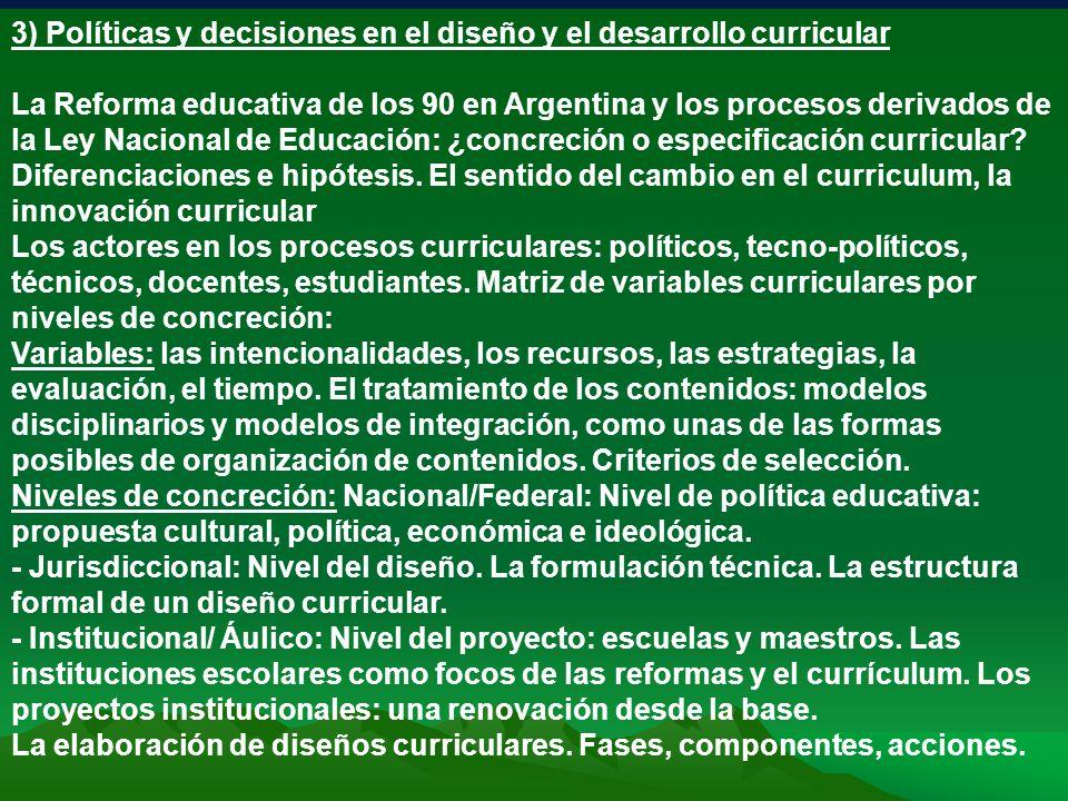 3) Políticas y decisiones en el diseño y el desarrollo curricular